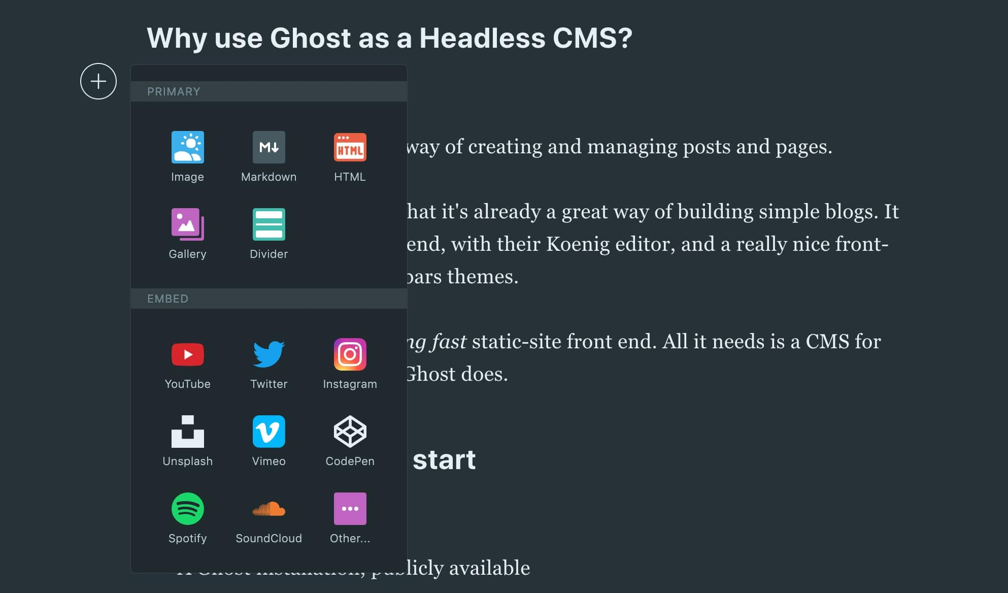 The Ghost Koenig editor is one of the best, and it's a headless CMS platform