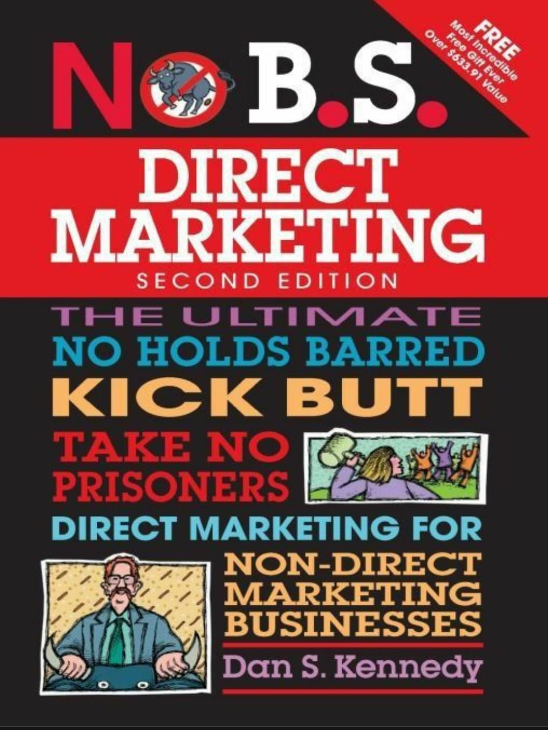 No BS Direct Marketing by Dan Kennedy: Summary and Notes