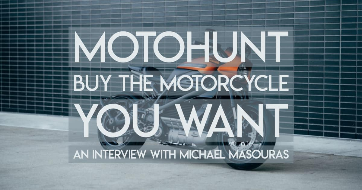 Interview with Michael Masouras of MotoHunt