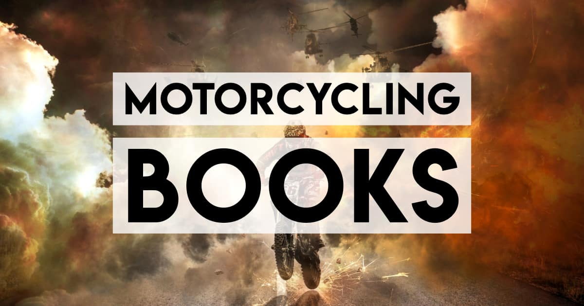 The best motorcycling books - street riding, traack riding, repairs, and maintenance