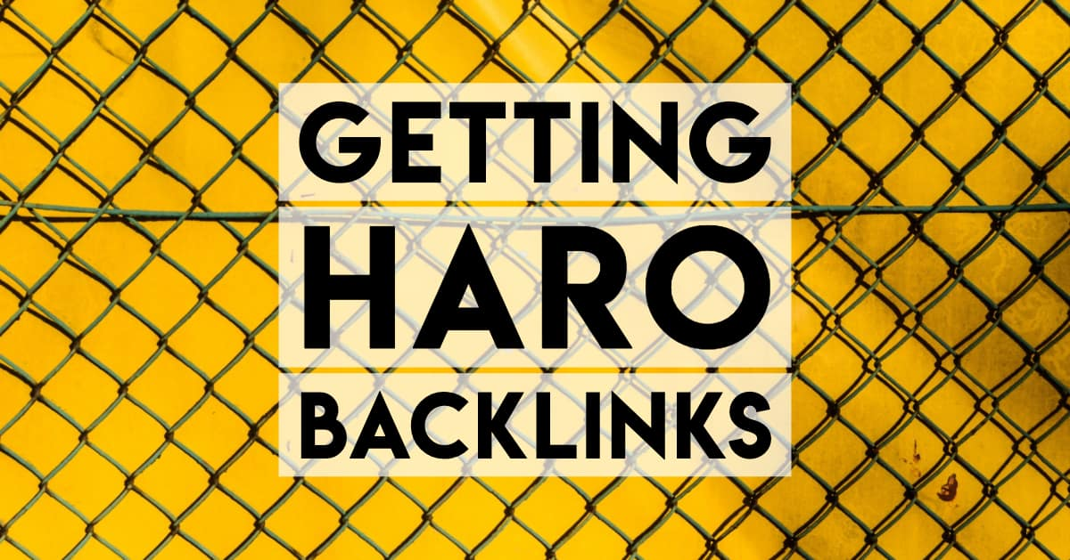 A guide to getting backlinks in HARO to increase your SEO