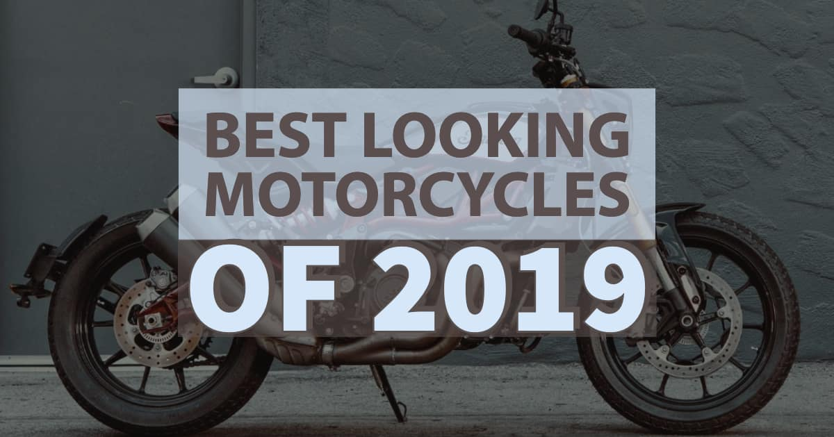 The Best Looking Motorcycles of 2019