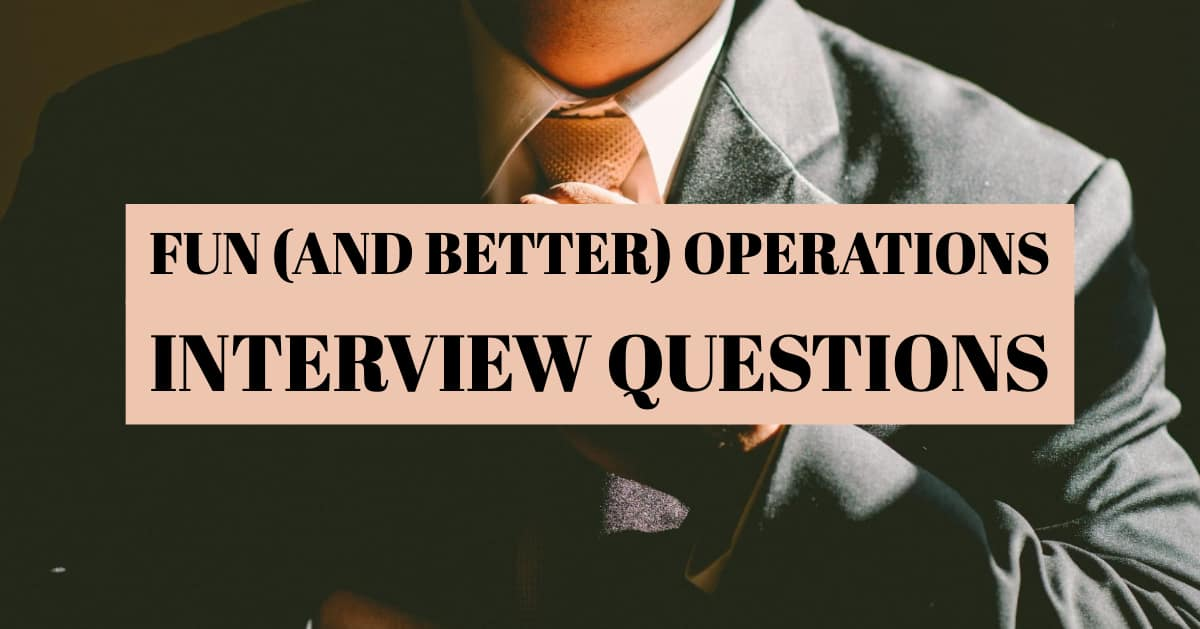 Fun (and Better) Alternatives to Bad Interview Questions
