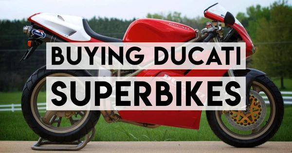 Buying a Classic Ducati Superbike: The  916, 996, 998 and 999 Buyers Guide