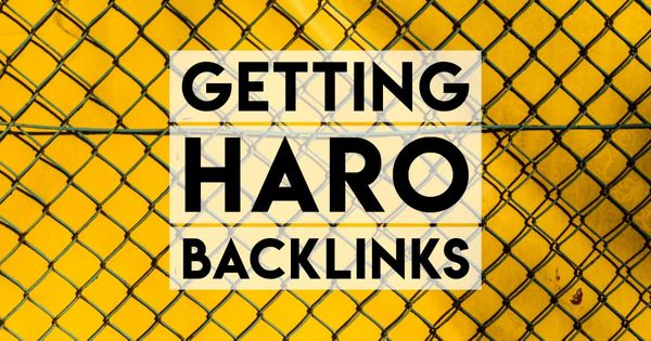 How to Get Backlinks via HARO — a Detailed Guide