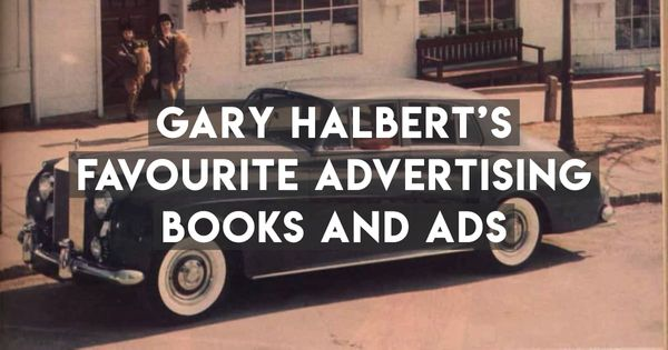 Gary Halbert's Favourite Recommended Copywriting Books & Ads